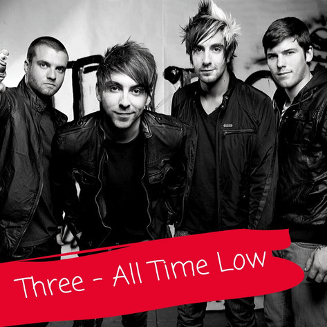 Three- All Time Low
