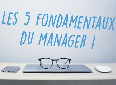 Les 5 fondamentaux du manager !
