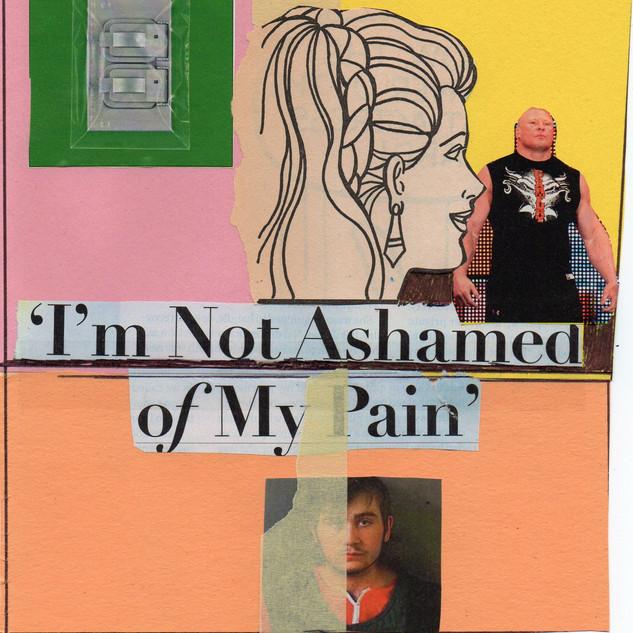 'I'm Not Ashamed of My Pain'