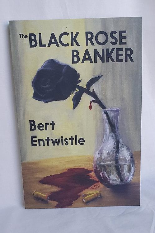The Black Rose Banker