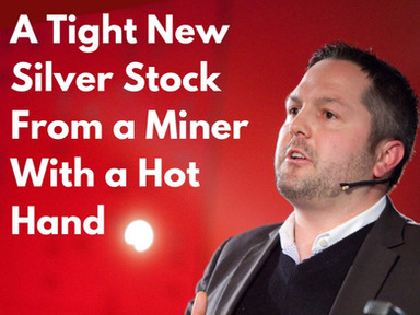 A Tight New Silver Stock From a Miner With a Hot Hand
