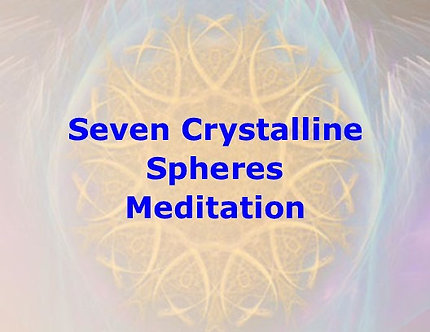 Seven Crystalline Spheres Meditation DL