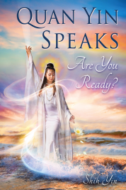 Quan Yin Speaks