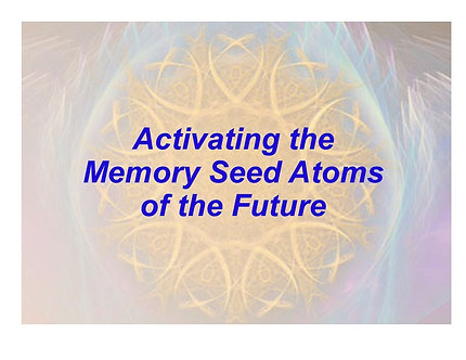 Activating the Memory Seed Atoms of the Future - printed booklet