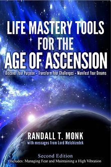 Life Mastery Tools for the Age of Ascension