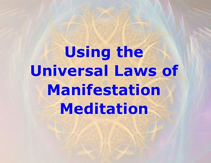 Using the Laws of Manifestation Meditation DL