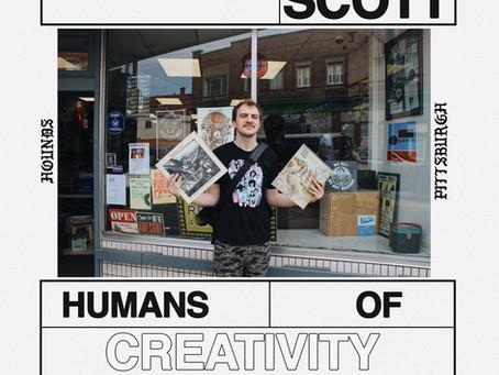 HUMANS OF CREATIVITY: CHARLIE SCOTT