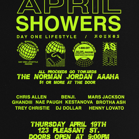 "4TH ANNUAL ""APRIL SHOWERS"" SHOW"