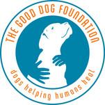 The Good Dog Foundation
