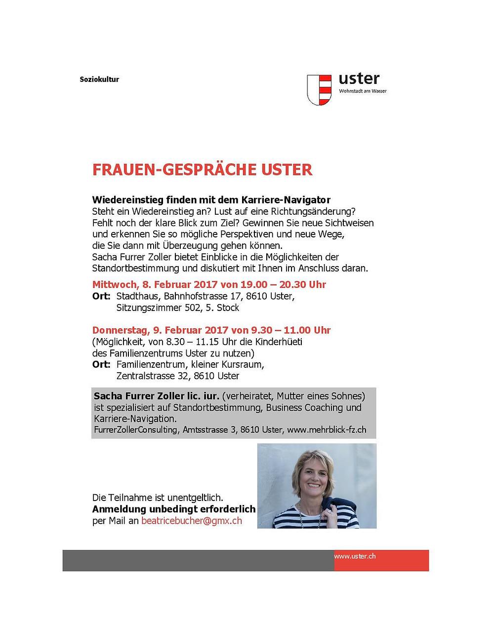 Im Februar zeigt Sacha Furrer Zoller Möglichkeiten auf für eine berufliche Standortbestimmung!  Alle interessierten Frauen sind zu den Frauen-Gesprächen Uster herzliche eingeladen!