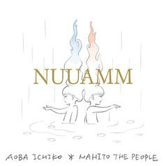NUUAMM 1stアルバム「NUUAMM」
