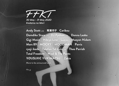 【Live】<開催中止>2020.05.30(土)-31(日) FFKT 2020@信州やぶはら高原 こだまの森