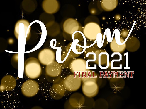 Year 6 2021 Prom- FINAL PAYMENT