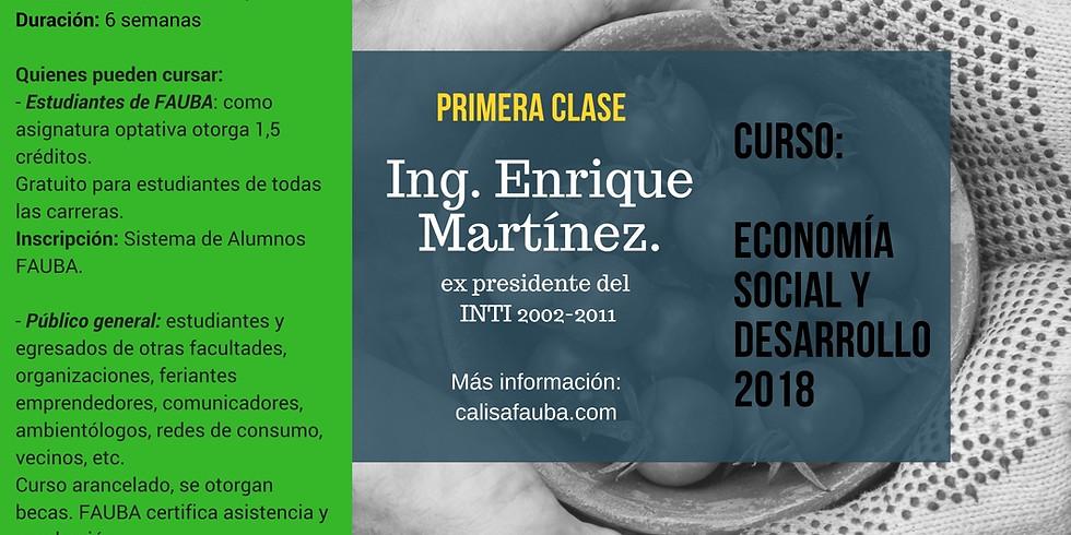 Clase Inaugural Curso Economía Social y Desarrollo - Ing. Enrique Martinez