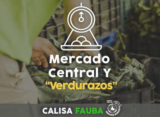 """MERCADO CENTRAL Y """"VERDURAZOS"""""""