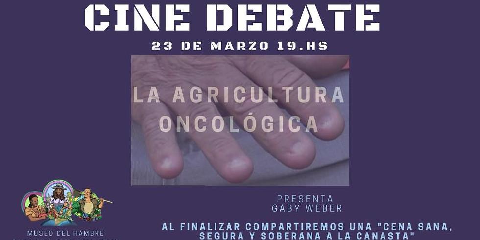 """Cine-debate: """"La Agricultura Oncológica"""" de Gaby Weber"""