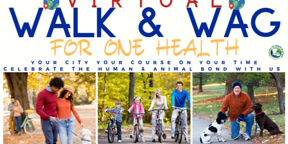 **Virtual** Walk & Wag for One Health 3K Fun Run