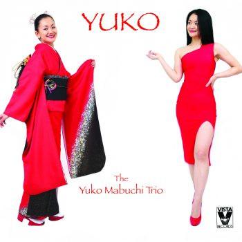 "The Yuko Mabuchi Trio - ""Yuko"""