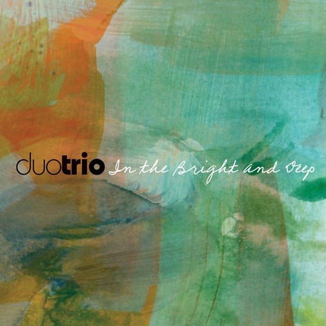 duotrio - In the Bright and Deep