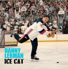 "Danny Lerman ""Ice Cat"""
