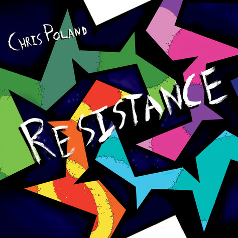 "Chris Poland ""Resistance"" Ropeadope Records"