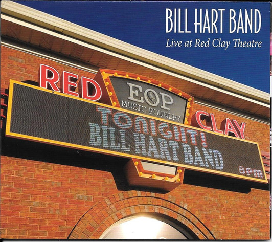 Bill Hart - Live At The Red Clay Theatre