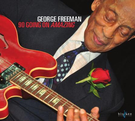 "George Freeman ""90 Going On Amazing"""