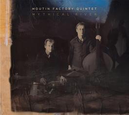 Moutin Factory Quintet - Mystic River