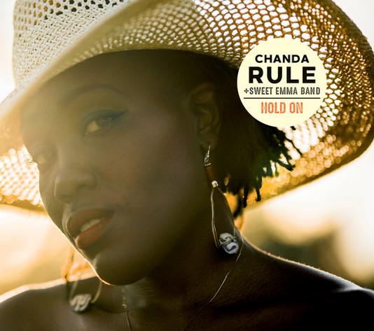 "Chanda Rule + Sweet Emma Band - ""Hold On"""