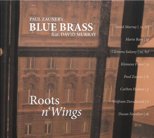Paul Zauner's Blue Brass w David Murray - Roots n 'Wings