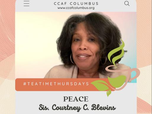 #TeaTimeThursdays: Have Peace!