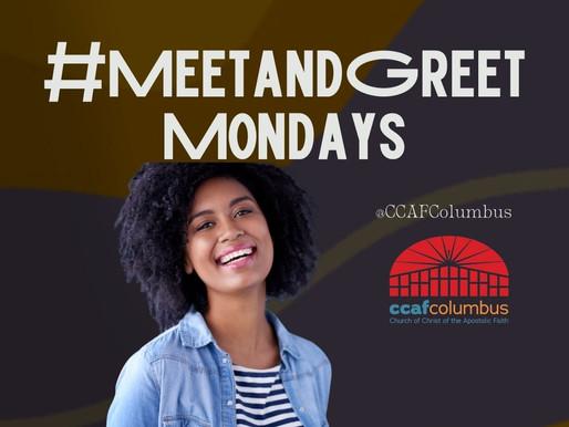 #MeetandGreetMondays