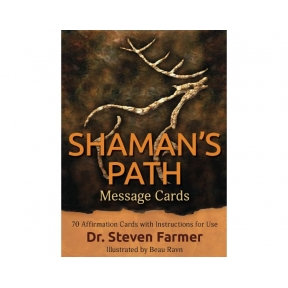 Shamans Path Message Cards  by Dr Stephen Farmer