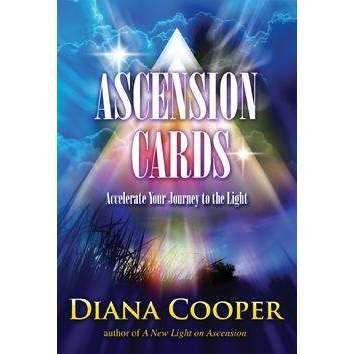 ASCENSION CARDS Accelerate Your Journey to the Light: Diana Cooper