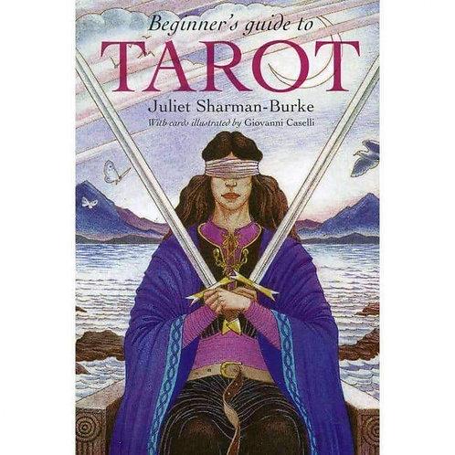 Beginner's Guide to Tarot (Cards & Book) by Juliet Sharman-Burke