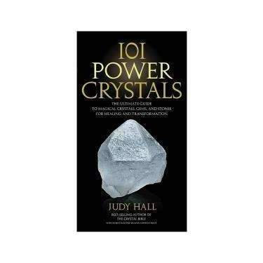 101 Power Healing Crystals Book By Judy Hall