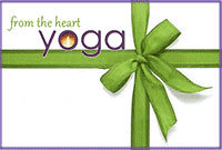 From the Heart Yoga Gift Certificate ($10)