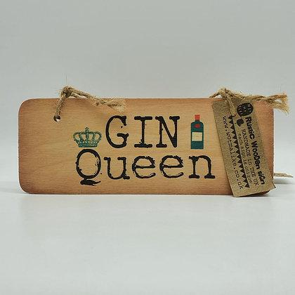 """""""GIN Queen"""" Wooden Sign"""