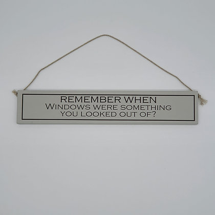 """Remember when..."" Comedic Wooden Signs"