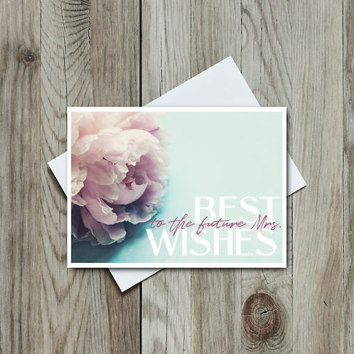 Best Wishes to the Future Mrs. - Paper Birch Art