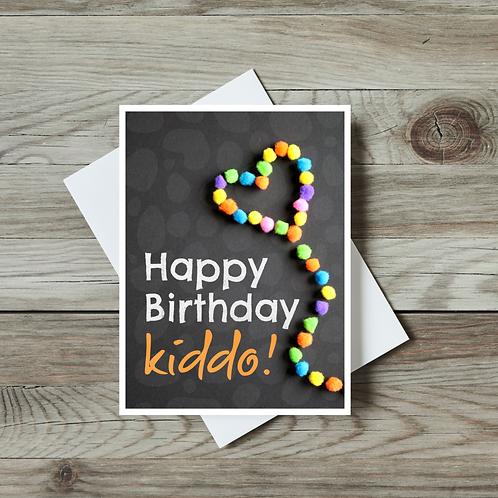 Happy Birthday Kiddo! - Paper Birch Art