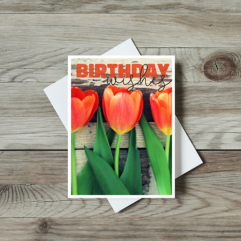 Tulip Birthday Wishes Card - Paper Birch Art