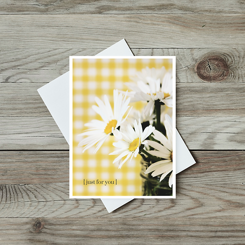 Just for You - Daisy Greeting Card
