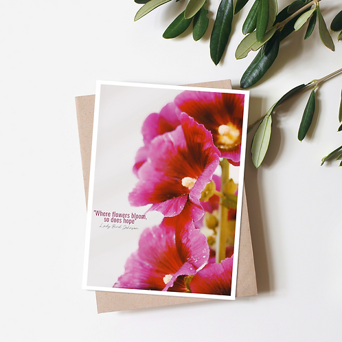Where Flowers Bloom, So Does Hope Greeting Card