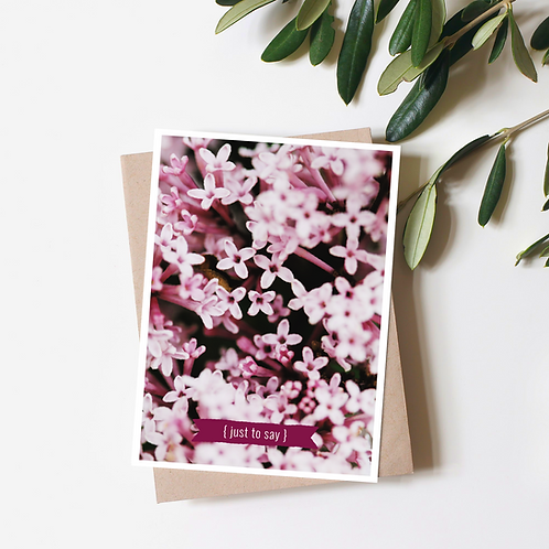 Just to Say - Lilac Flower Greeting Card