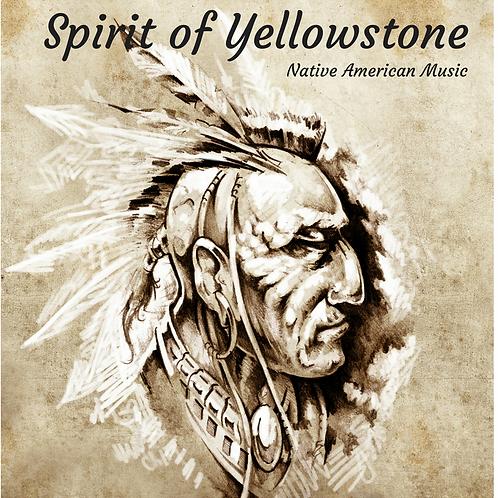 Spirit of Yellowstone - Native American Music