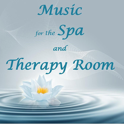 Music for the Spa and Therapy Room