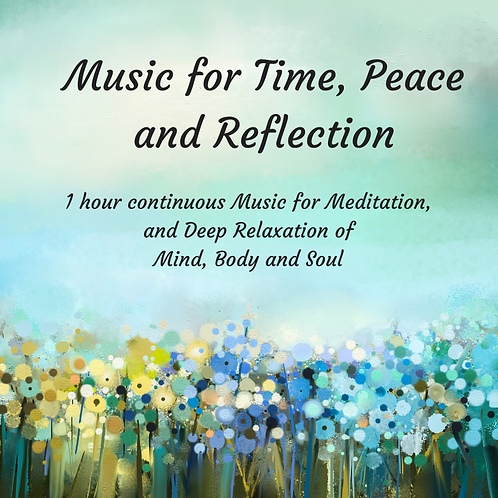 Music for Time, Peace and Reflection