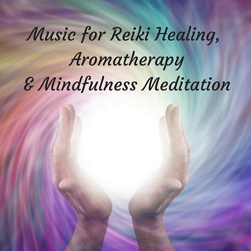 Music for Reiki Healing and Aromatherapy