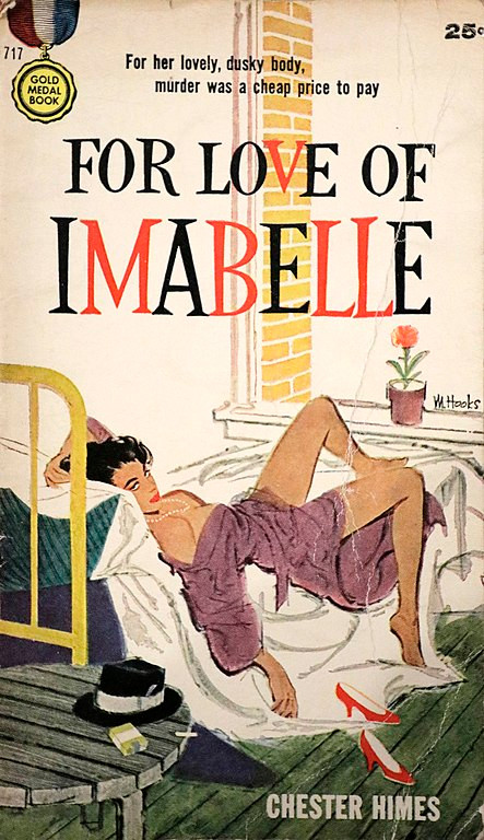 Chester Himes - For The Love of Imabelle